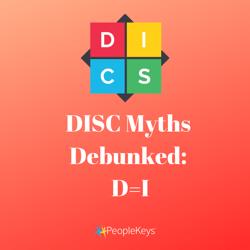 DISC Myths Debunked_ D=I