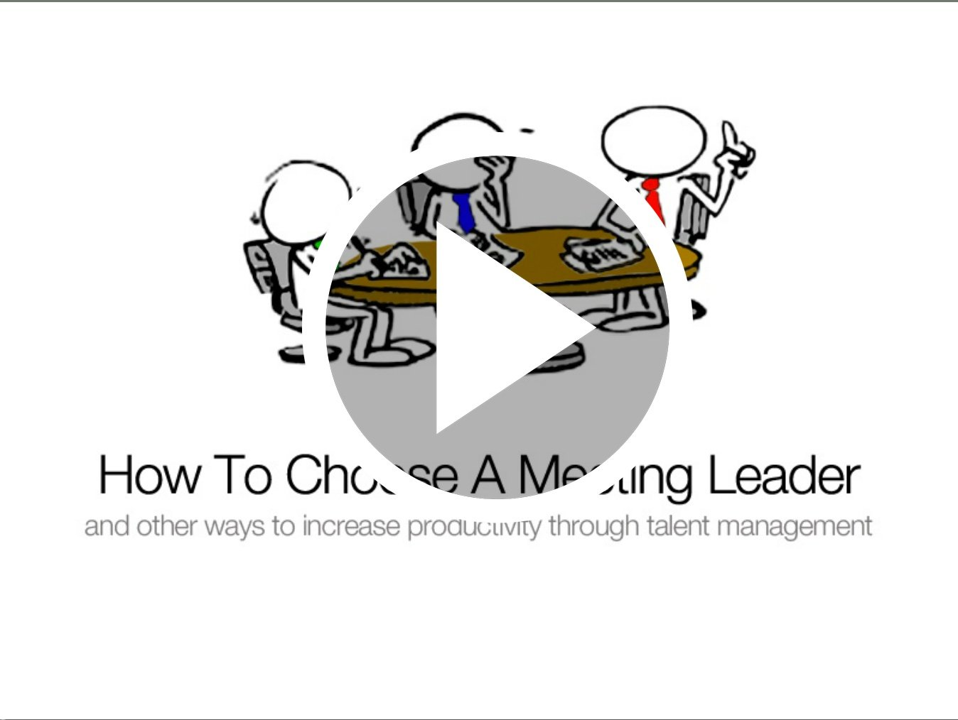 How to choose a meeting leader