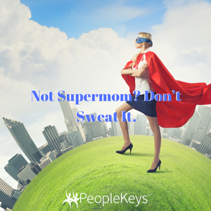 Not Supermom_ Don't Sweat It.