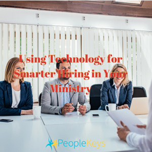 Using Technology for Smarter Hiring in Your Ministry (2)