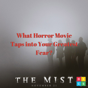 What Horror Movie Taps into Your Greatest Fear_