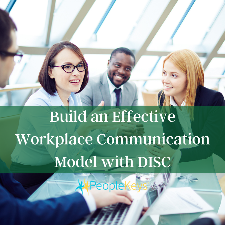 Build an effective workplace communication model with DISC