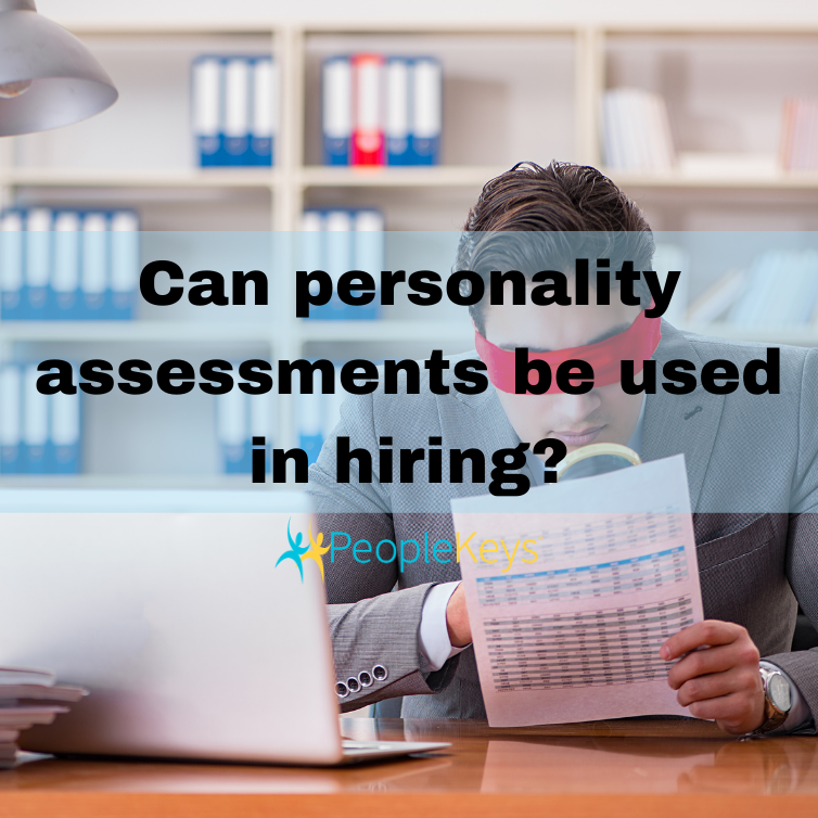 Can personality assessments be used in hiring?