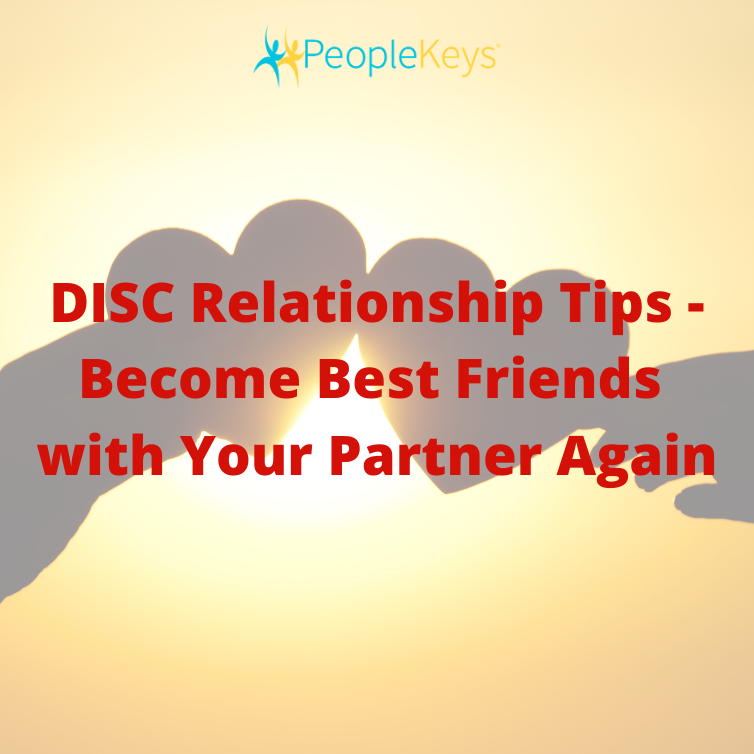 DISC Relationship Tips - Become Best Friends with Your Partner Again