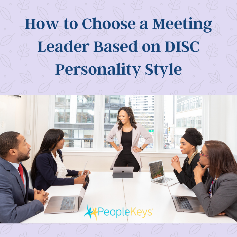 How to choose a meeting leader based on DISC personality style