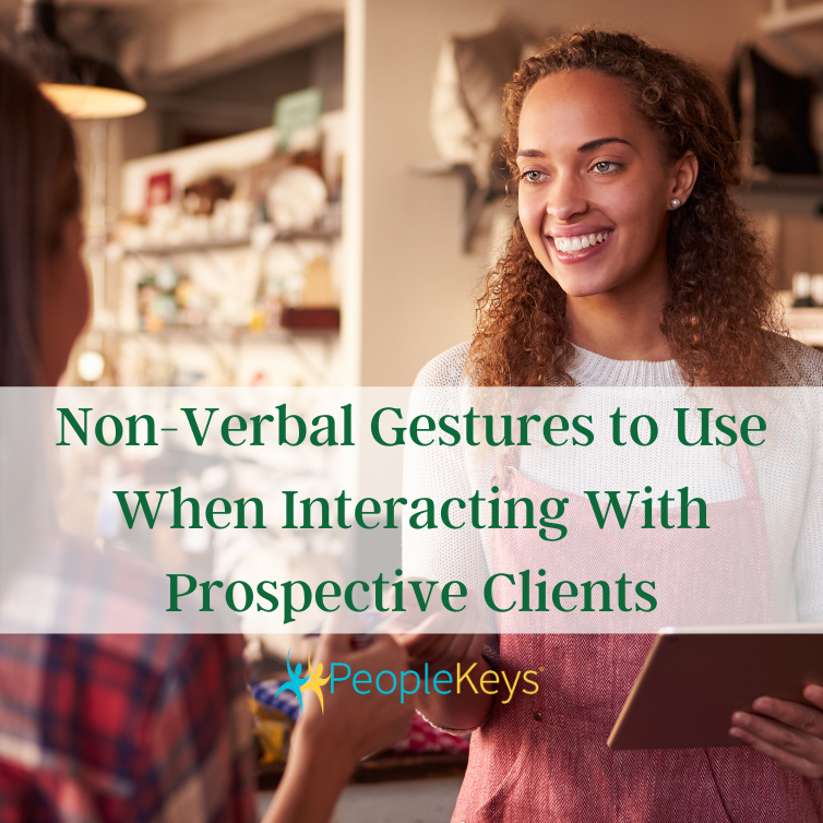 Non-verbal gestures to use when interacting with prospective clients