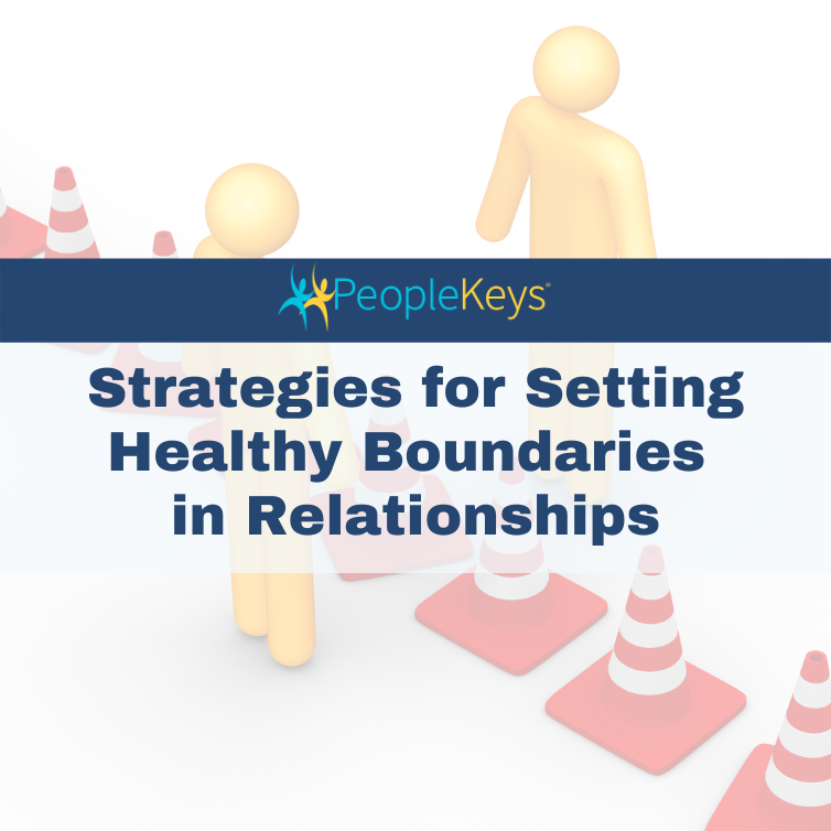 Strategies for Setting Healthy Boundaries in Relationships
