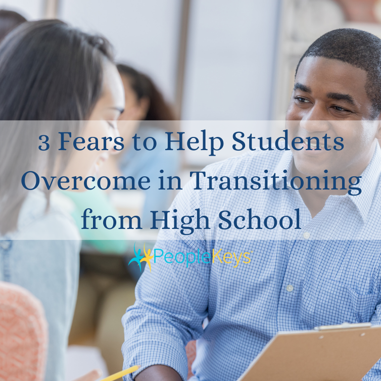 Three fears to help students overcome in transitioning from high school