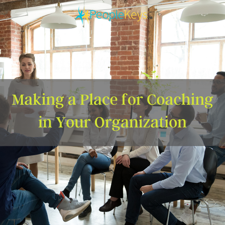 Making a Place for Coaching in Your Organization